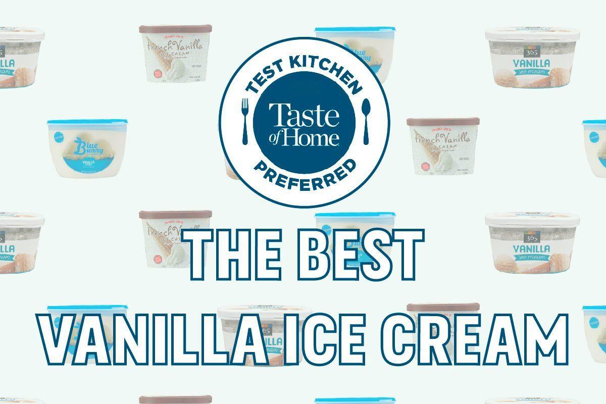 Test Kitchen Preferred The Best vanilla ice cream
